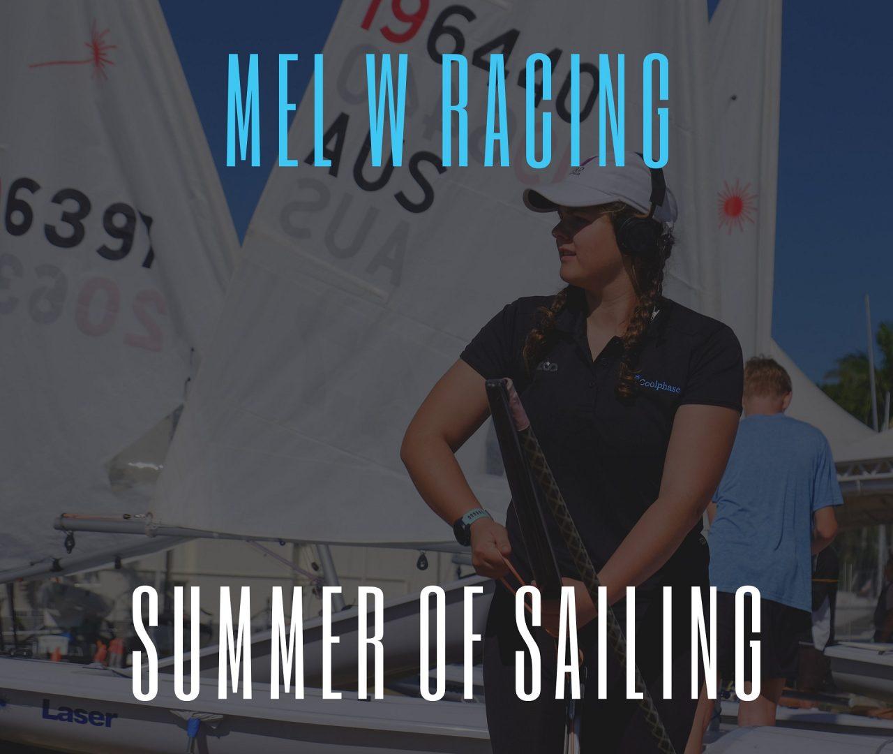 Mel's Summer of Sailing